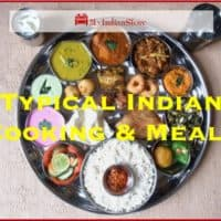 Typical Indian Cooking & Meals