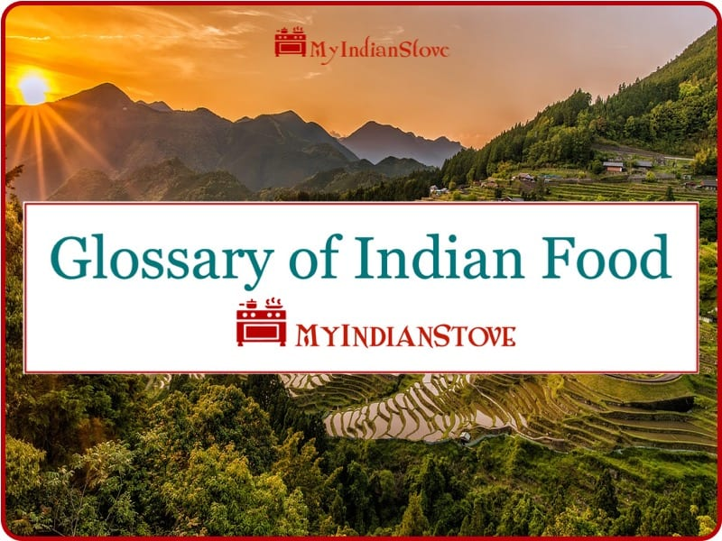 My Indian Stove's Indian Food Glossary