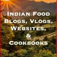 Best Indian Recipes Sources ~ Favorite cookbooks, blogs and vlogs for the best Indian recipes.
