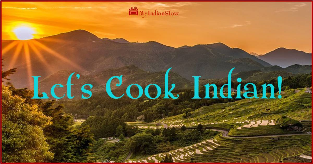 Let's cook Indian with My Indian Stove